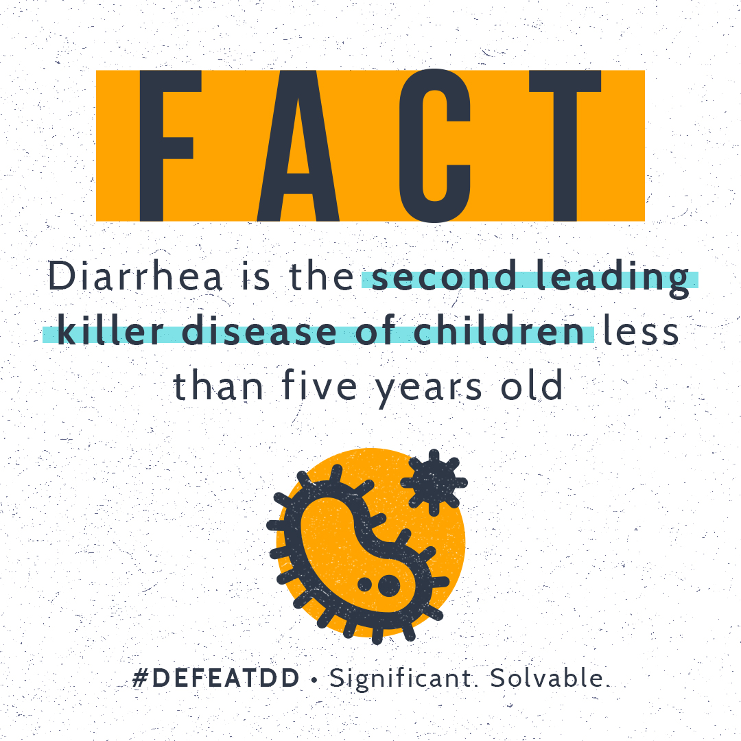 Fact: Diarrhea is the second leading killer disease of children