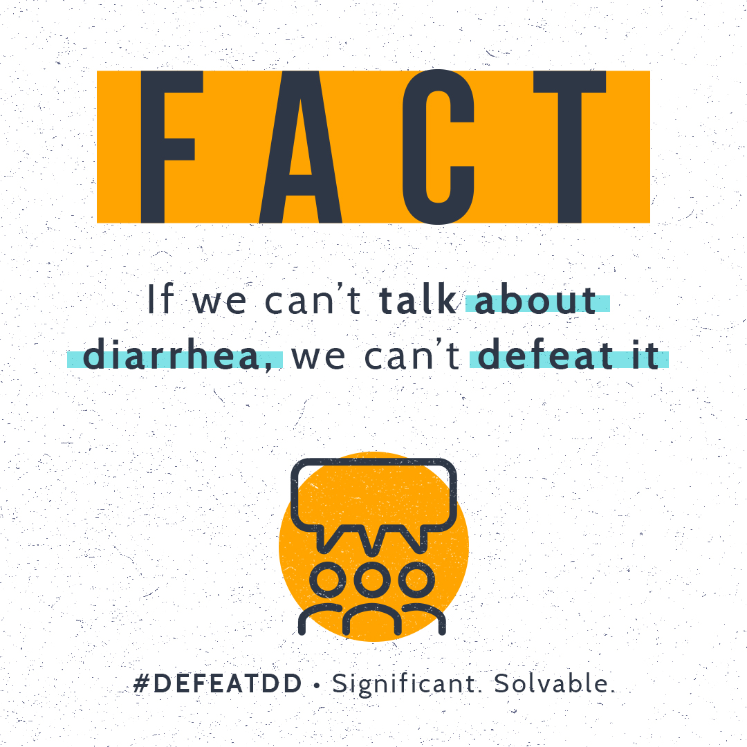 If we can't talk about diarrhea, we can't defeat it.