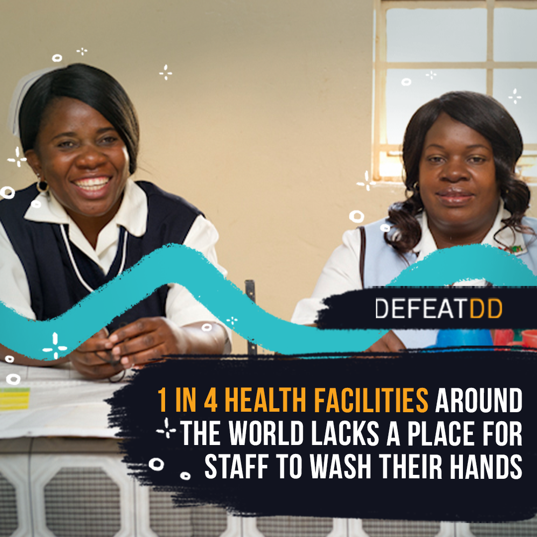 one in four health facilities around the world lacks a place for staff to wash their hands