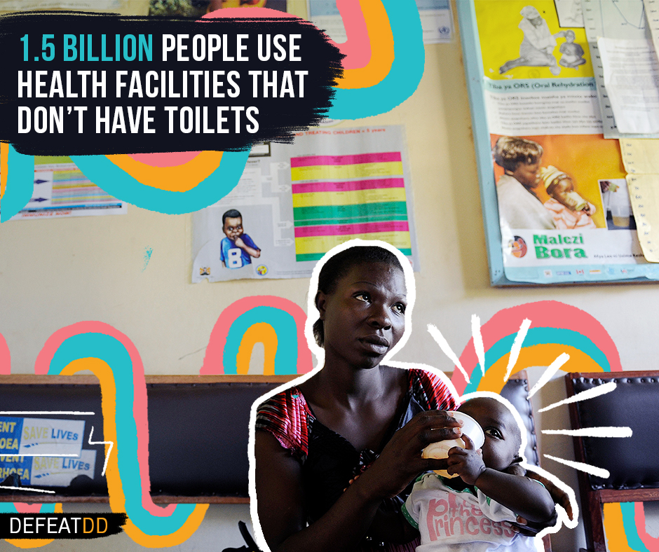 1.5 billion people use health facilities without toilets
